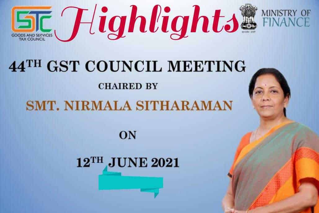 Outcome 44thGST Council Meeting